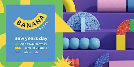 Banana Social New Years Day tickets