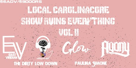 Local Carolinacore Show Ruins Everything Vol II tickets