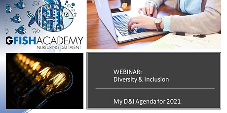 D&I WEBINAR: 	My D&I Agenda for 2021 tickets