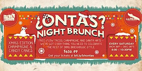 ¿ONTAS? Night Brunch! tickets