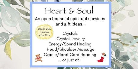 Heart & Soul - An open house of spiritual services and gift ideas tickets
