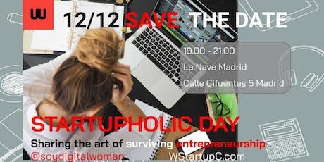 #StartupHolicDay entradas