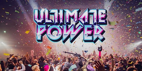 Ultimate Power - London tickets