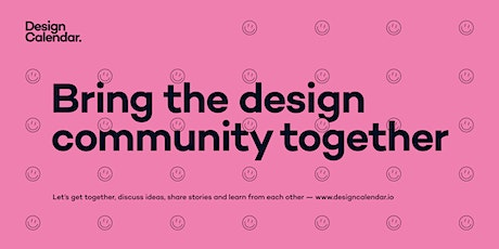 Design Calendar — Bring the design community together tickets