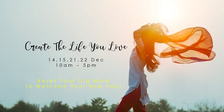 Create The Life You Love - Make Law Of Attraction Work For You In 2020! tickets