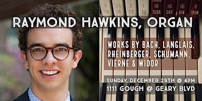 CSM Concerts | Raymond Hawkins, organ