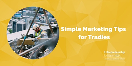 Simple Marketing Tips for Tradies tickets