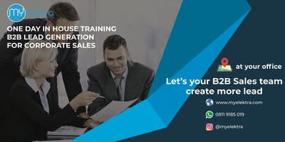 B2B Lead Generation for Corporate Sales - In House Training