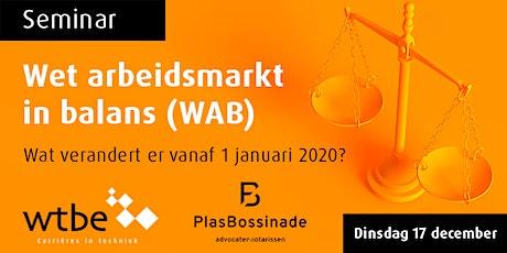 Seminar Wet arbeidsmarkt in balans (WAB) tickets