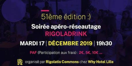 Rigoladrink N°51- décembre 2019  (Réseautage) billets