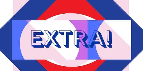 Extra! tickets
