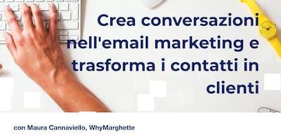 Crea conversazioni nell'email marketing e trasforma i contatti in clienti