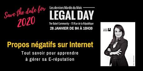 Legal Day : Propos négatifs sur Internet: apprendre à gérer sa E-réputation billets