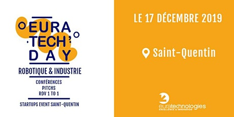EuraTech'Day Saint-Quentin - robotique & industrie billets