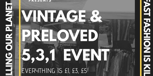 Everything £1, £3, £5 Vintage & Preloved Event - Lets help save the planet