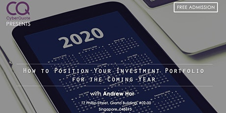 How To Position Your Investment Portfolio For The Coming Year tickets