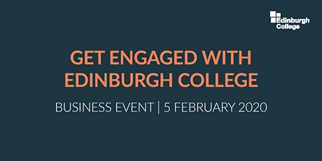 Get Engaged with Edinburgh College tickets