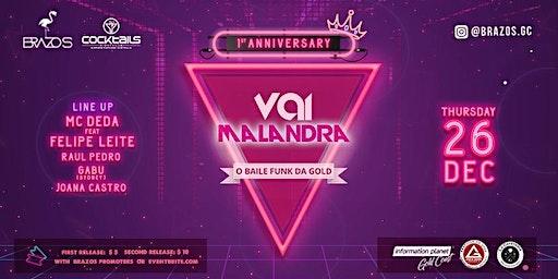 Vai Malandra Anniversary - O último Baile Funk do Ano