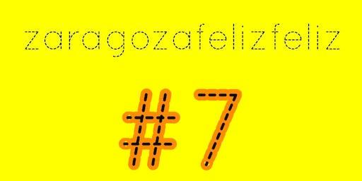 Zaragoza Feliz Feliz #7