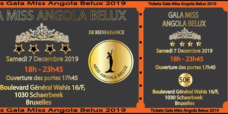 Gala Miss Angola Belux 2019 De Bienfaisance tickets