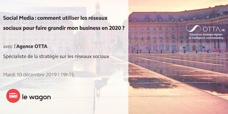 Social Media & Croissance : comment utiliser les réseaux sociaux pour faire grandir mon business en 2020 ? billets
