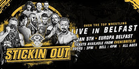 """Over The Top Wrestling Presents """"Stickin Out"""" tickets"""