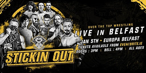 """Over The Top Wrestling Presents """"Stickin Out"""""""