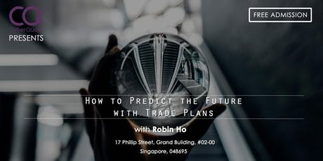 How To Predict The Future With Trade Plans  tickets