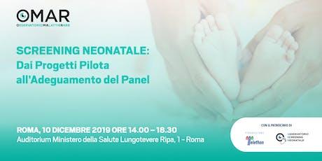 Screening neonatale: dai progetti pilota all'adeguamento del panel biglietti
