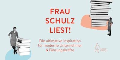 Frau Schulz liest! Inspiration für Unternehmer und Führungskräfte #11