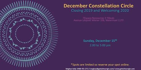December Constellation Circle - Closing 2019 & Welcoming 2020 billets