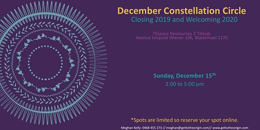 December Constellation Circle - Closing 2019 & Welcoming 2020