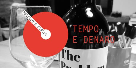 """Mugello's Circle Saloon """"TEMPO e DENARO"""" biglietti"""