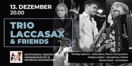 Trio Laccasax & Friends Tickets