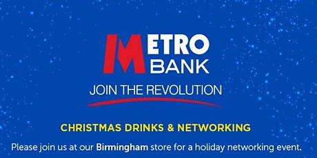 Metro Bank Birmingham Christmas Drinks & Networking tickets