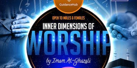 Inner Dimensions of Worship – Imam Al-Ghazali |  4 Week Course (Weds 4th Dec | 7PM) tickets