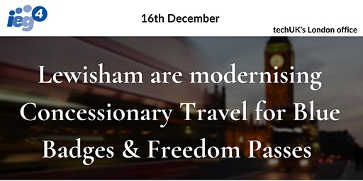 Modernising Concessionary Travel for Blue Badge and Freedom Pass