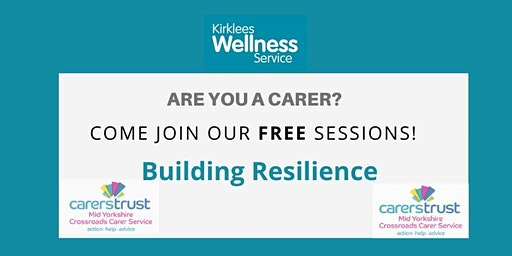 Building Resilience  - Carers Wellness Session