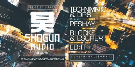 S U B L I M I N A L  S O U N D S ft.TECHNIMATIC & DRS PESHAY & More tickets