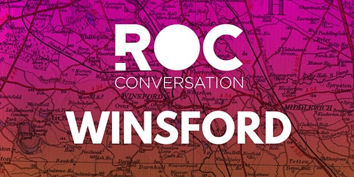 ROC CONVERSATION: WINSFORD