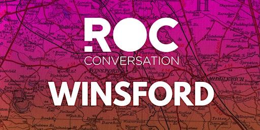 ROC CONVERSATION: WINSFORD