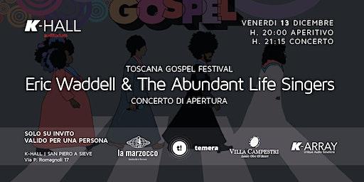 TOSCANA GOSPEL FESTIVAL - Eric Waddell & The Abundant Life Singers