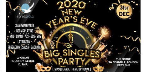 BIG SINGLES New Year's Eve -3 Party Rooms R&B, RETRO, LATIN-500 Expected tickets