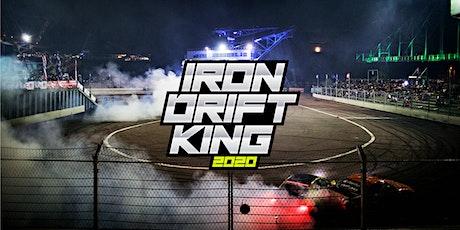 IRON DRIFT KING 2020 Tickets