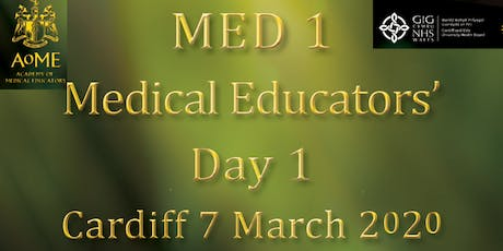 MED1 - Medical Educators' Day 1, Cardiff 2020  tickets