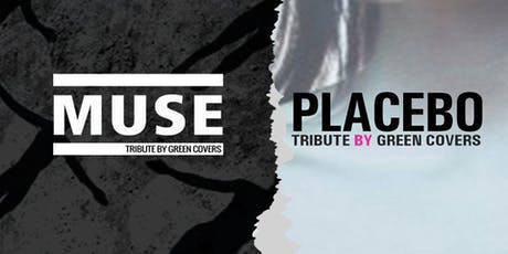 Muse & Placebo by Green Covers en Santander tickets