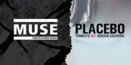 Muse & Placebo by Green Covers en Santander entradas