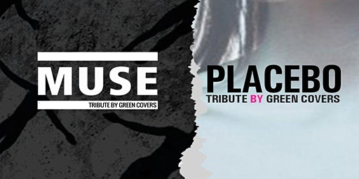 Muse & Placebo by Green Covers en Santander