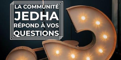 Jedha Community - Professeur, TA et  alumni répondent à vos questions ! billets