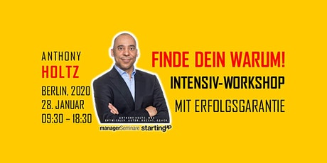 FINDE DEIN WARUM! Intensiv-Workshop mit Erfolgsgarantie! Tickets